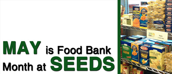 May is Food Bank @ Seeds