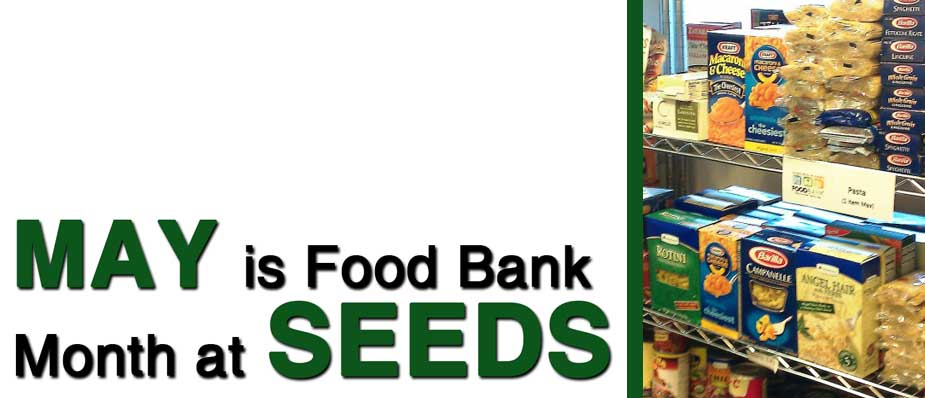 May is Foodbank month @ Seeds