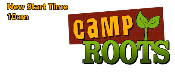 Camp Roots on Sunday @ 10 am