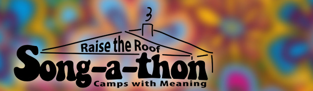 CAMPS WITH MEANING – March 18 Song-a-thon