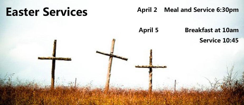 Maundy Thursday Supper & Easter Sunday