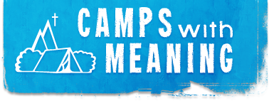 CAMPS WITH MEANING