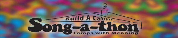 CAMPS WITH MEANING – Song-a-thon