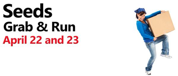 Spring Grab & Run – April 22 & 23