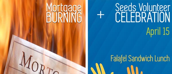 Seeds Mortgage Burning Celebration
