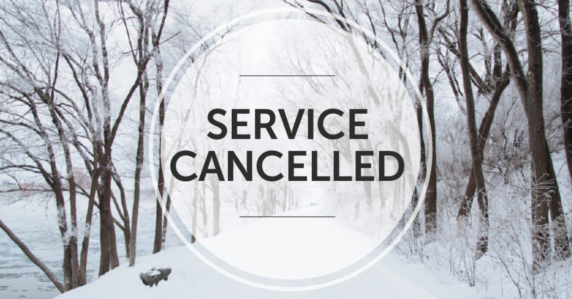Worship Serviced Cancelled – Stay Safe and Warm