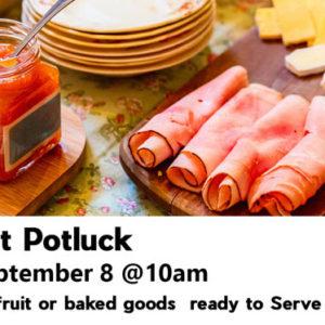 Seeds Fall Kick Off Sunday, Sept 8 – Breakfast Potluck 10 am