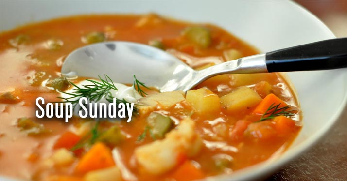 Soup Sunday is BACK! Stay for lunch this Sunday, March 8