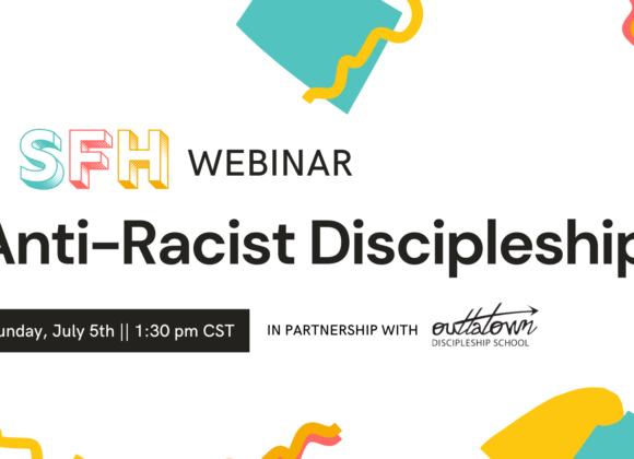 Searching for Hope Webinar – 'Anti-Racist Discipleship