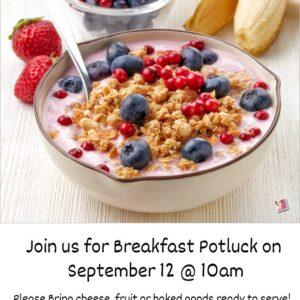 Volunteers needed for Breakfast Potluck!
